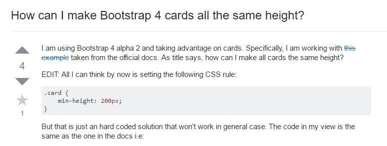 Insights on  precisely how can we  develop Bootstrap 4 cards just the  exact same tallness?
